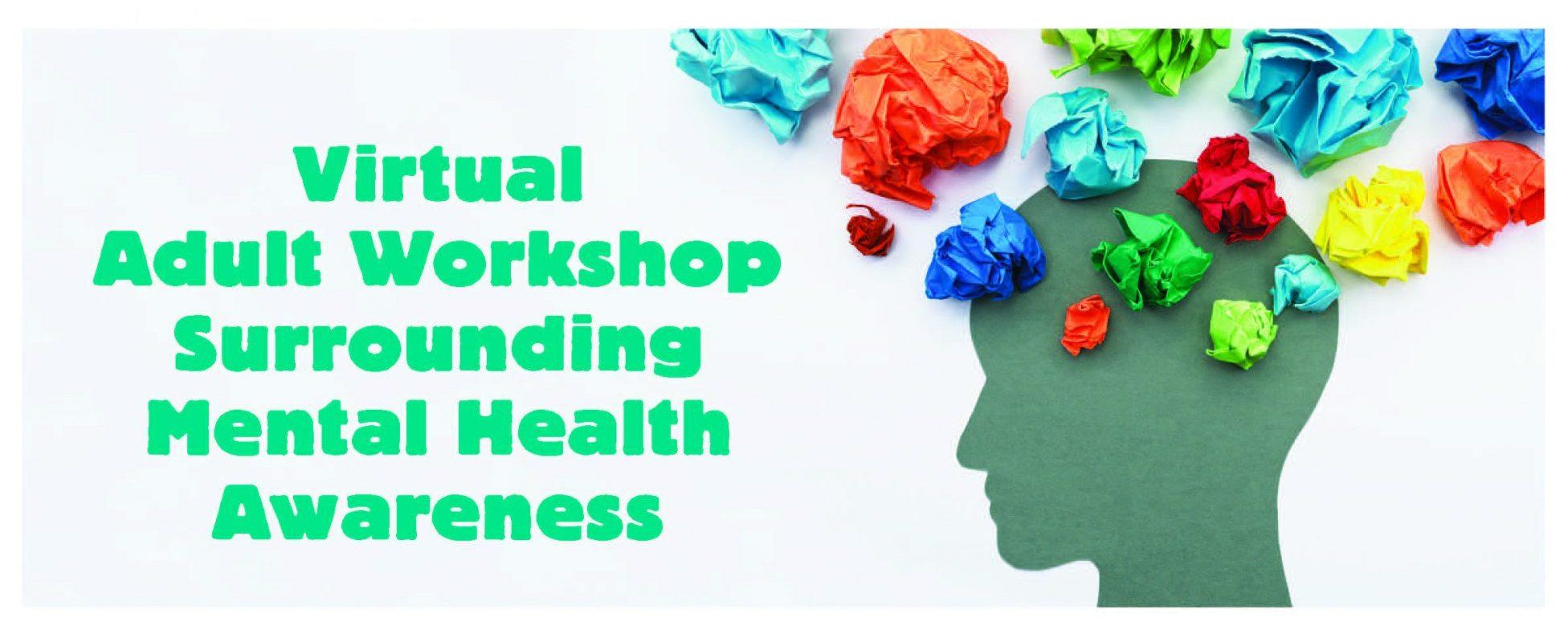 SEF's Workshop Series Presents the Adult Virtual Mental Health Workshop